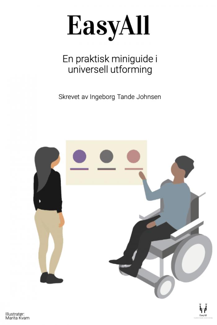 Ny utgave av EasyAll, og derav ny forside. Forsiden viser en dame i rullestol, og en stående kollega diskutere fargevalg i et prosjekt. Dette er et symbol på inkluderende samarbeid. Illustratør: Marita Kvam.